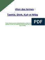 Définition des termes Tawhîd, Shirk, Kufr et Nifâq