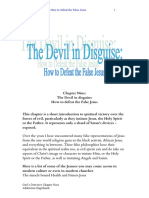 The Devil in Disguise or How to Defeat the False Jesus