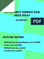 Sistem Arus Turbidit Dan Arus Pekat