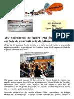 180 torcedores do Sport (PE) fazem arrastão em loja de conveniência do Litoral Norte da PB