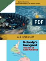 110623 1. Estrategias de los Operadores Portuarios Globales. Carlos Urriola, Senior Vice President CARRIX INC, Panamá