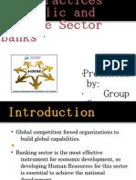 Presentation -private vs public banks :hr policy