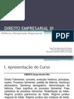 Direito Empresarial III - Direito Falimentar (Aula 1)