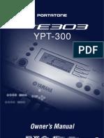 4D - Portatone PSR E-303, YPT-300. Owner's Manual. China.2005