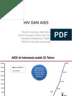 011 HIV DAN AIDS, 9 Nov 2010 Oleh Dr Muchlis
