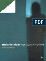 Meira Likierman - Melanie Klein Her Work in Context