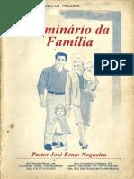 Seminário da Família - José Bento Nogueira