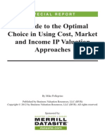 A Guide to the Optimal Choice in Using Cost Market and Income IP Valuation Approaches