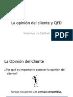 La Opinion Del Cliente y Qfd