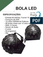 Manual Meia Bola LED - Luz de Prata
