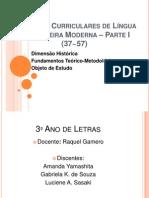 Diretrizes Curriculares de Língua Estrangeira Moderna I - SLIDES COMPLETOS