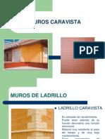 Muros Caravista