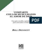 Bill Dennett - Comparte Con Los Musulmanes El Amor de Dios