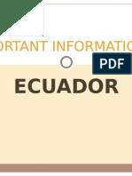 IMPORTANT INFORMATION ABOUT ECUADOR.pptx
