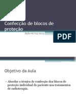 Confecção de blocos de proteção
