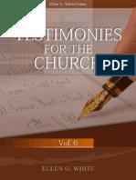 Testimonies for the Church Volume 6