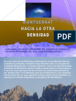 MONTSERRAT HACIA LA OTRA DENSIDAD- Círculo de Luz Montserrat- Octubre 2009