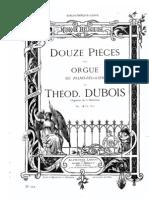 Douze Pièces pour Orgue par Théodore Dubois