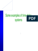 Some Examples of Time-Delay
