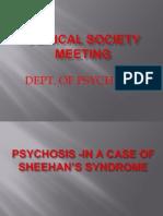CSM Pyschosis Sheehan's Syndrome