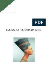 BUSTOS NA HISTÓRIA DA ARTE