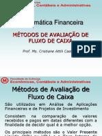 Mat Financ - Aula 8 Metodos de Avaliacao de Fluxo de Caixa