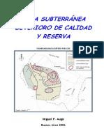 Agua Subterranea-Deterioro-calidad y Reserva