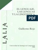 El lenguaje, las lenguas y la lingüística - Guillermo Rojo