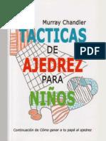 Tacticas de Ajedrez Para Ninos - Murray Chandler