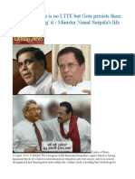 IGP Insists There is No LTTE but Gota Persists There is While 'Creating' It - Minister Nimal Siripala's Life at Stake