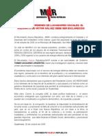 El Movimiento Nueva Republic A. Frente a Asesinato de Galvez.
