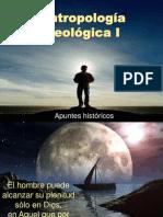 Antropologia Teologica I, Apuntes Historicos