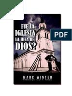 Fue La Iglesia La Idea de Dios ?