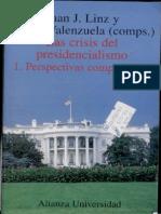 Las Crisis Del Presidencialismo - Juan J. Linz