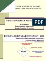 I Oficina de Língua Portuguesa - 2011