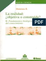 Maturana, Humberto, La realidad objetiva o construida. Tomo I. Fundamentos biológicos de la realidad. Barcelona, Anthropos, 1995
