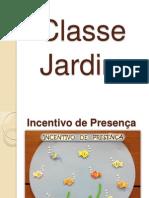 Classe Do Jardim - Incentivos (1)