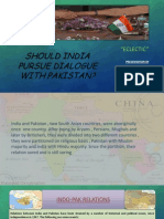 Should India Pursue Dialogue With Pakistan.pptx.Edited