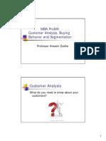 Customer Analysis Buying Behavior and Segment Qt i On