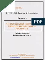 Facilitate Risk Assessment, Propose Recos Liaise & Follow Up-d. Haleem