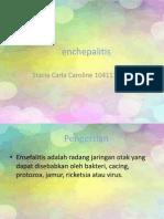 enchepalitis