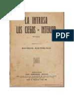 1890, Maeterlinck, Maurice, Interiores, La intrusa, Los ciegos.pdf