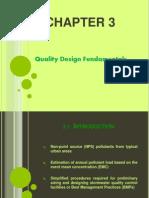 Quality Design Fundamental in MSMA