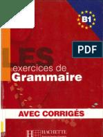 Les Exercices de Grammaire B1 - Hachette