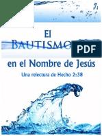 El Bautismo en El Nombre de Jesus Nueva Version 2013