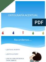 ORTOGRAFÍA ACENTUAL 1°medio