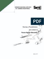 Factor Apoyo Educativo (Solo 3era Vertienet) Normas y Precedimientos 2011