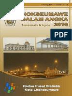 Lhokseumawe Dalam Angka 2010 / Lhokseumawe in Figures 2010