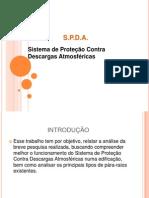 Slides SPDA