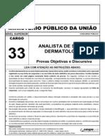 Cespe 2010 Mpu Analista de Saude Dermatologia Prova